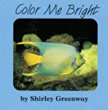 Color Me Bright, Shirley Greenway, 1879085534