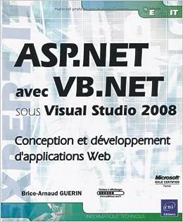 Book ASP.net avec VB. Net sous Visual Studio 2008 : Conception et développement d'applications Web