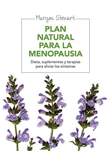 Plan natural para la menopausia (ILUSTRADOS INTEGRAL) (Spanish Edition)