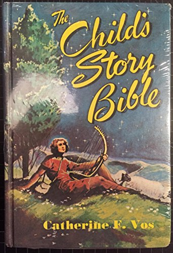 CHILD'S STORY BIBLE COMPLETE IN ONE VOLUME