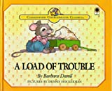 img - for A Load of Trouble (Christopher Churchmouse Classics) book / textbook / text book