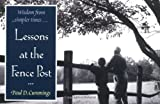 Lessons at the Fence Post, Paul D. Cummings, 0345432878