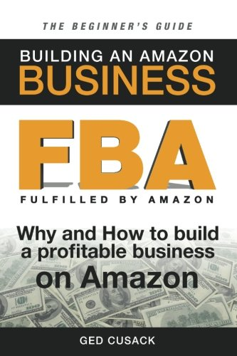 FBA - Building an Amazon Business - The Beginner