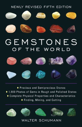 Gemstones of the World: Newly Revised Fifth - Precious Stones