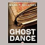 Ghost Dance | Mark T. Sullivan