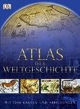 Atlas der Weltgeschichte: Mit 1500 Karten und Abbildungen