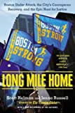 The full story of the Boston Marathon bombing, the hunt for the Tsarnaev brothers, and a city's brave response to terror--drawing from Pulitzer Prize-winning coverage of the story in The Boston Globe. When two bombs exploded at the densely crowded fi...