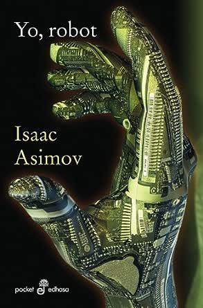 Yo, Robot (Pocket nº 74) eBook: Asimov, Isaac: Amazon.es