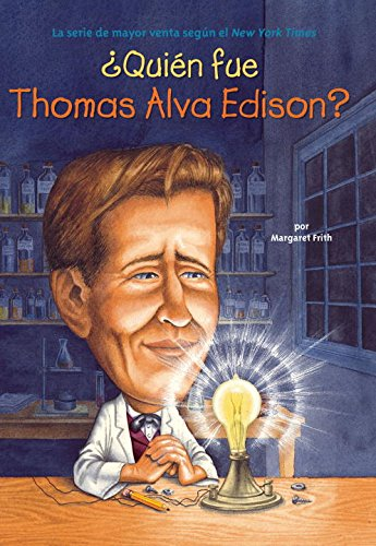 ¿Quién fue Thomas Alva Edison? (Who Was?) (Spanish Edition) by Grosset & Dunlap
