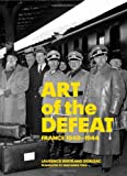 Art of the Defeat, Laurence Bertrand Dorléac, 0892368918