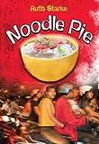 Noodle Pie, Ruth Starke, 1935279254
