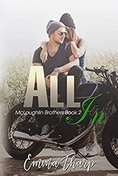 All In (McLoughlin Brothers Book 2) by [Tharp, Emma]