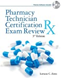 By Lorraine C. Zentz: Pharmacy Technician Certification Exam Review (Book Only) Third (3rd) Edition