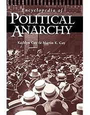 Encyclopedia of Political Anarchy