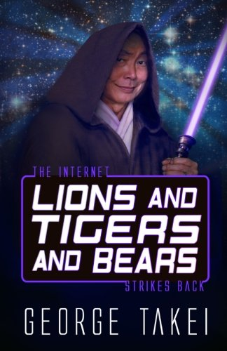 Download Lions and Tigers and Bears: The Internet Strikes Back (Oh Myyy!) (Volume 2) PDF