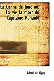 La Canne de Jonc Ou, Alfred de Vigny, 0559275285