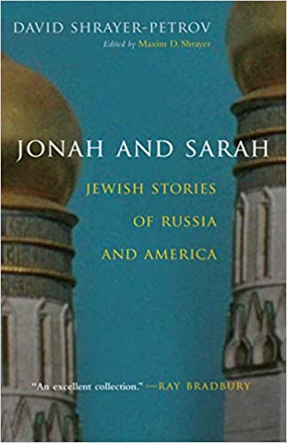 Jonah And Sarah: Jewish Stories Of Russia And America (Library Of Modern Jewish Literature) Download Pdf