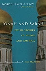 Jonah and Sarah: Jewish Stories of Russia and America (Library of Modern Jewish Literature)