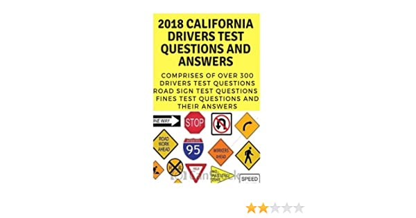 2018 California Drivers Test Questions And Answers: 2018