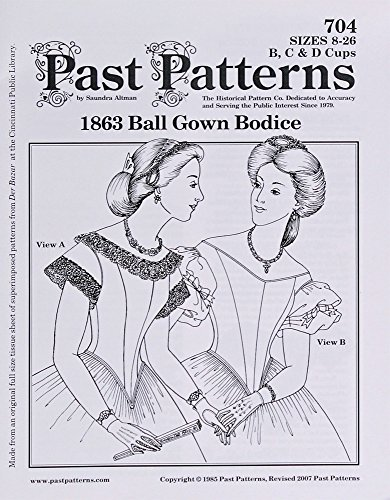Past Pattern #704 1800s Ball Gown Dress Bodice Sewing Pattern Ladies Sizes 8-26 (pastpattern704) (Fabric Watered Silk)