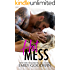 Hot Mess: Luke & Lexi (Love is Messy Book 1)