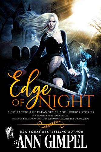 Edge of Night: A Collection of Paranormal and Horror Short Stories ()