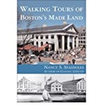 Walking tours of Boston's made land by Nancy S. Seasholes front cover