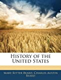 History of the United States, Mary Ritter Beard and Charles Austin Beard, 1143743857
