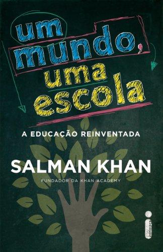 Um mundo, uma escola (Portuguese Edition)