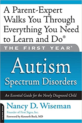 Early Autism Diagnosis Key To Effective >> The First Year Autism Spectrum Disorders An Essential Guide For
