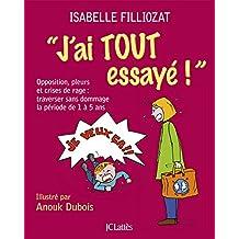J'ai tout essayé ! (Psy-Santé) (French Edition)
