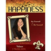 The Art of Happiness Volume 5 - Values (Maura4u: The Art of Happiness)