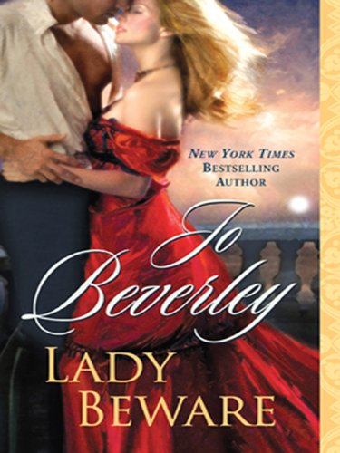 Lady Beware: A Novel of the Company of Rogues (The Company of Rogues Series Book 14) -