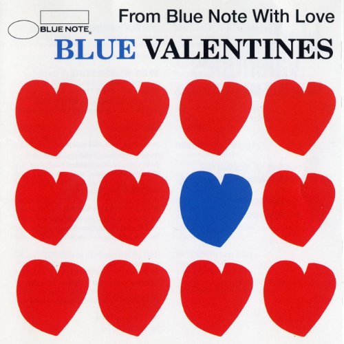Blue Valentines -From Blue Not...