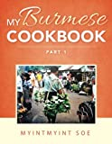 My Burmese Cookbook: Part 1