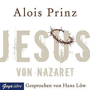 Jesus von Nazaret Hörbuch