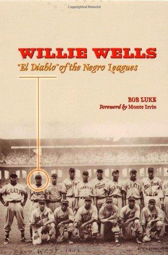 Download Willie Wells: 'El Diablo' of the Negro Leagues pdf epub