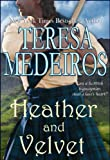 Heather and Velvet by Teresa Medeiros front cover