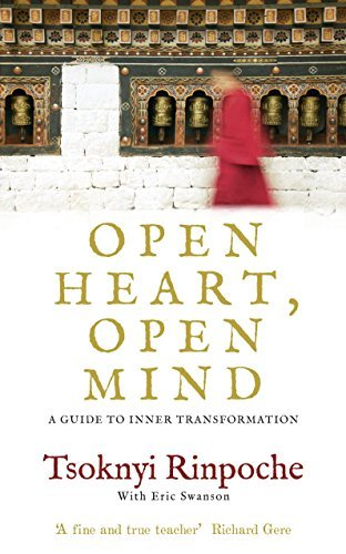 - Open Heart, Open Mind: A Guide to Inner Transformation by Tsoknyi Rinpoche (5-Jul-2012) Paperback
