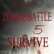 Zombie Battle 5: Survive | Jacqueline Druga
