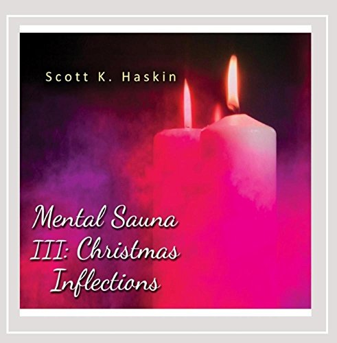 Mental Sauna III: Christmas Inflections