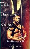 The Dragon Knight: The Crimson War (The Crimson Coven Book 12)
