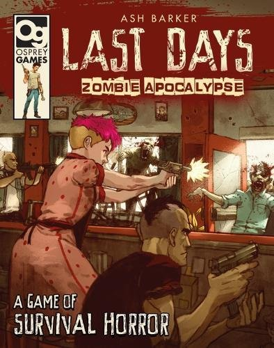 Last Days: Zombie Apocalypse: A Game of Survival Horror -