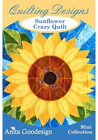 Anita Goodesign Sunflower Crazy Quilt Embroidery Designs