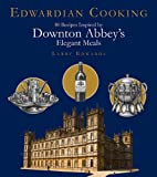 Edwardian Cooking, Larry Edwards, 1611457785