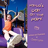 Kayla's Day at the Park, Cheryl Lynn, 1608131696