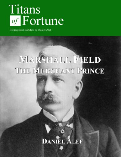 marshall-field-the-merchant-prince-titans-of-fortune