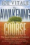 The Awakening Course, Joe Vitale, 1118148274
