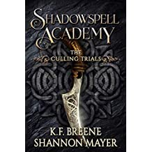 Shadowspell Academy: The Culling Trials (Book 1)