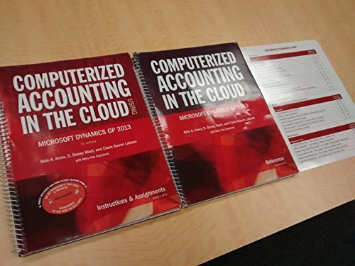 Computerized Accounting in the Cloud Using Microsoft Dynamics-GP 2013 by Alvin A Arenas (2014-05-03)